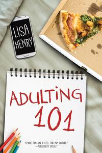 Adulting 101【電子書籍】[ Lisa Henry ]