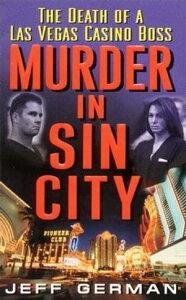 Murder in Sin CityDeath of a Casino Boss【電子書籍】[ Jeff German ]