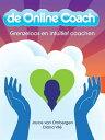 De online coachgrenzeloos en intuitief coachen【電子書籍】[ Joyce van Ombergen ]