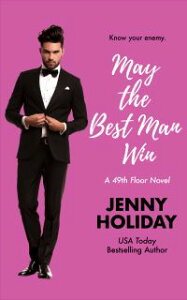 May the Best Man Win【電子書籍】[ Jenny Holiday ]