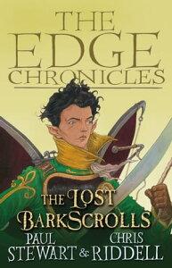The Lost BarkscrollsThe Edge Chronicles【電子書籍】[ Paul Stewart ]