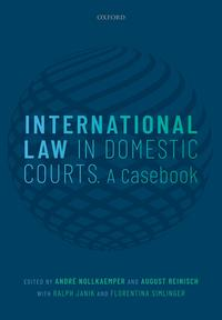 International Law in Domestic CourtsA Casebook【電子書籍】