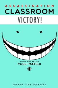 Assassination Classroom, Vol. 11【電子書籍】[ Yusei Matsui ]