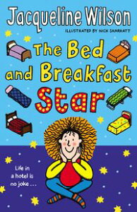 The Bed and Breakfast Star【電子書籍】[ Jacqueline Wilson ]