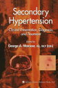 Secondary HypertensionClinical Presentation, Diagnosis, and Treatment【電子書籍】