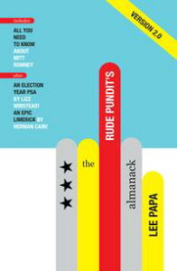 The Rude Pundit's Almanack 2012 Edition【電子書籍】[ Lee Papa ]