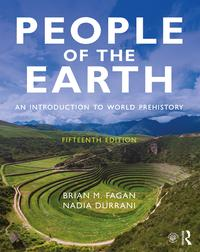 People of the EarthAn Introduction to World Prehistory【電子書籍】[ Brian M. Fagan ]