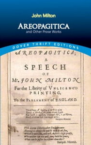 Areopagitica and Other Prose Works【電子書籍】[ John Milton ]