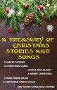 楽天Kobo電子書籍ストアで買える「A Treasury of Christmas Stories and Songs A Christmas Carol, A Merry Christmas, A Kidnapped Santa Claus and other Christmas Stories【電子書籍】[ Charles Dickens ]」の画像です。価格は150円になります。