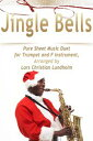 Jingle Bells Pure Sheet Music Duet for Trumpet and F Instrument, Arranged by Lars Christian Lundholm【電子書籍】[ Pure Sheet Music ]
