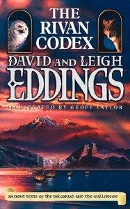 The Rivan Codex: Ancient Texts of The Belgariad and The Malloreon【電子書籍】[ David Eddings ]
