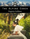 The Alpine Coach...