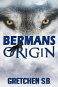 Berman's Origin ...