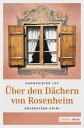 ?ber den D?chern von Rosenheim【電子書籍】[ Hannsdieter Loy ]