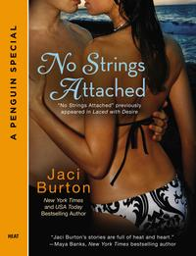 No Strings Attached【電子書籍】[ Jaci Burton ]