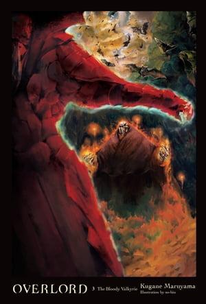 洋書, FICTION & LITERTURE Overlord, Vol. 3 (light novel)The Bloody Valkyrie Kugane Maruyama