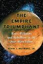 楽天Kobo電子書籍ストアで買える「The Empire TriumphantRace, Religion and Rebellion in the Star Wars Films【電子書籍】[ Kevin J. Wetmore, Jr. ]」の画像です。価格は1,671円になります。