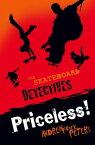 Skateboard Detectives: Priceless!【電子書籍】[ Andrew Fusek Peters ]