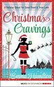 Christmas Cravings【電子書籍】[ Emma Hamilton ]