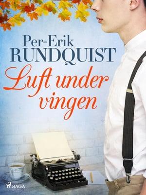 洋書, FICTION & LITERTURE Luft under vingen Per-Erik Rundquist