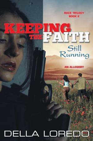 洋書, SOCIAL SCIENCE Keeping the Faith Still Running Della Loredo