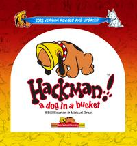 Hackman!: A Dog in a Bucket【電子書籍】[ Bill Houston ]