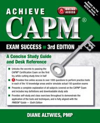 Achieve CAPM Exam Success, 3rd EditionA Concise Study Guide and Desk Reference【電子書籍】[ Diane Altwies ]