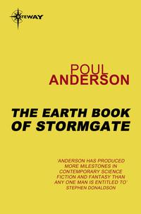 The Earth Book of StormgateA Polesotechnic League Book【電子書籍】[ Poul Anderson ]