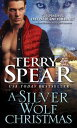 A Silver Wolf Christmas【電子書籍】[ Terry Spear ]