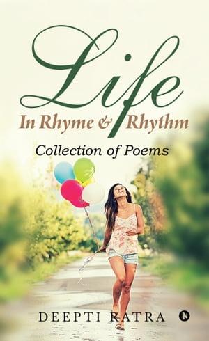 洋書, FICTION & LITERTURE Life - In?Rhyme? RhythmCollection of Poems Deepti Ratra