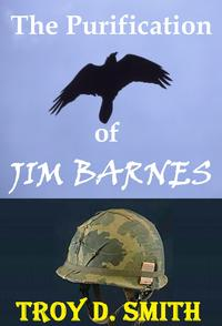The Purification of Jim Barnes【電子書籍】[ Troy D. Smith ]