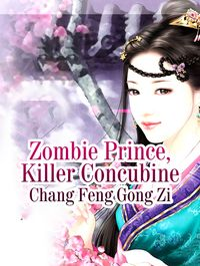 Zombie Prince, Killer ConcubineVolume 2【電子書籍】[ Chang Fenggongzi ]