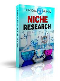 The Insiders Guide To Niche Research: Simple Effective Techniques for Research on Niche, Keywords, SEO, Google AdSense, ClickBank. Amazon1, #1【電子書籍】[ ICI ]