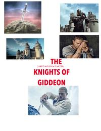 The Knights of Giddeon【電子書籍】[ Jared William Carter ]