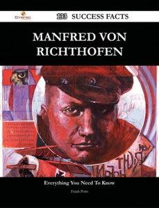 Manfred von Richthofen 133 Success Facts - Everything you need to know about Manfred von Richthofen【電子書籍】[ Frank Potts ]