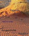 Papyrus Leben is...