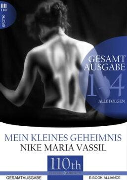 Mein kleines Geheimnis【電子書籍】[ Nike Maria Vassil ]