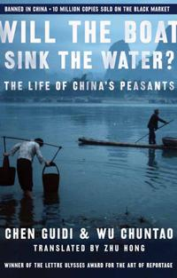 洋書, SOCIAL SCIENCE Will the Boat Sink the Water?The Life of Chinas Peasants Chen Guidi