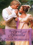 The Devil and Drusilla【電子書籍】[ Paula Marshall ]