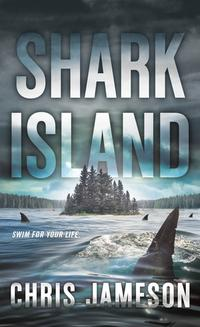 洋書, FICTION & LITERTURE Shark Island Chris Jameson