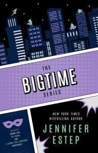 The Bigtime Seriessuperhero series e-bundle【電子書籍】[ Jennifer Estep ]
