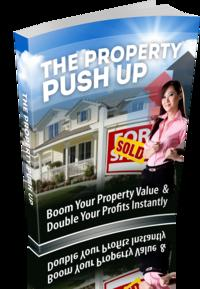 The Property Push Up【電子書籍】[ Anonymous ]
