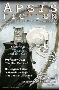 Apsis Fiction Volume 1, Issue 2: Perihelion 2014The Semi-Annual Anthology of Goldeen Ogawa【電子書籍】[ Goldeen Ogawa ]