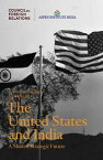 The United States and India: A Shared Strategic Future【電子書籍】[ Council on Foreign Relations, Aspen Institute India ]