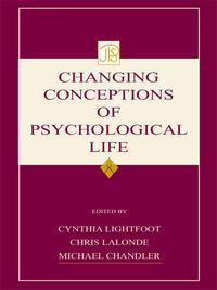 Changing Conceptions of Psychological Life【電子書籍】