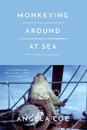 洋書, FICTION & LITERTURE Monkeying Around at Sea Angela Coe