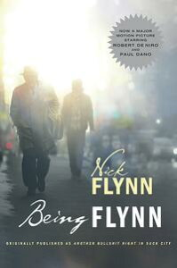 Being Flynn (Movie Tie-in Edition) (Movie Tie-in Editions)【電子書籍】[ Nick Flynn ]