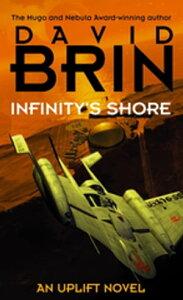 Infinity's Shore【電子書籍】[ David Brin ]