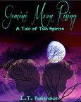 Gemini Moon RisingA Tale Of Two Spirits【電子書籍】[ L.T. Robinson ]