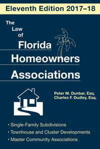 The Law of Florida Homeowners Association【電子書籍】[ Charles F. Dudley ]